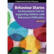 Behaviour Diaries   - An Assessment Tool For Supporting Children With Behavioural Difficulties By Sue Gott