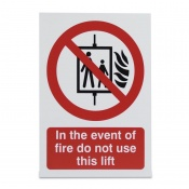'Do Not Use Lift in Case of Fire' Warning Sign