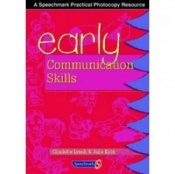 Early Communication Skills Second Edition By Charlotte Lynch & Julia Kidd