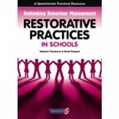 Restorative Practices In Schools By Margaret Thorsborne & David Vinegrad