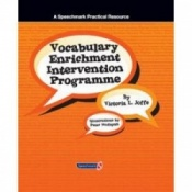 Vocabulary Enrichment Programme - Enhancing The Learning Of Vocabulary In Children By Victoria Joffe