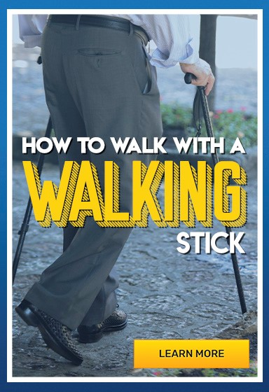 Learn How to Walk with a Walking Stick