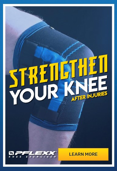 Learn How the Pflexx Knee Exerciser Can Strengthen Your Knee After Injury