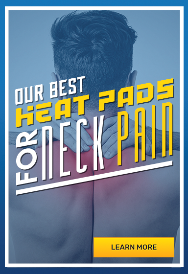 Our Best Heat Pads for Neck Pain