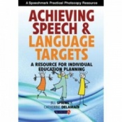 Achieving Speech & Language Targets - A Resource For Individual Education Planning By Catherine Delamain & Jill Spring