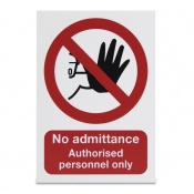 'Authorised Personnel Only' Warning Sign