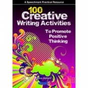 100 Creative Writing Activities to Promote Positive Thinking