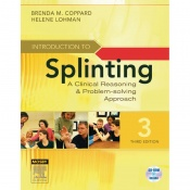 Introduction to Splinting: A Clinical Reasoning and Problem-Solving Approach
