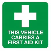 'This Vehicle Carries A First Aid Kit' Vinyl Sign