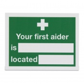 'Your First Aider Is Located' Safety Sign